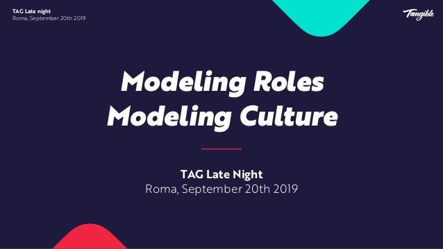 TAG Late Night Roma, September 20th 2019 Let's play!