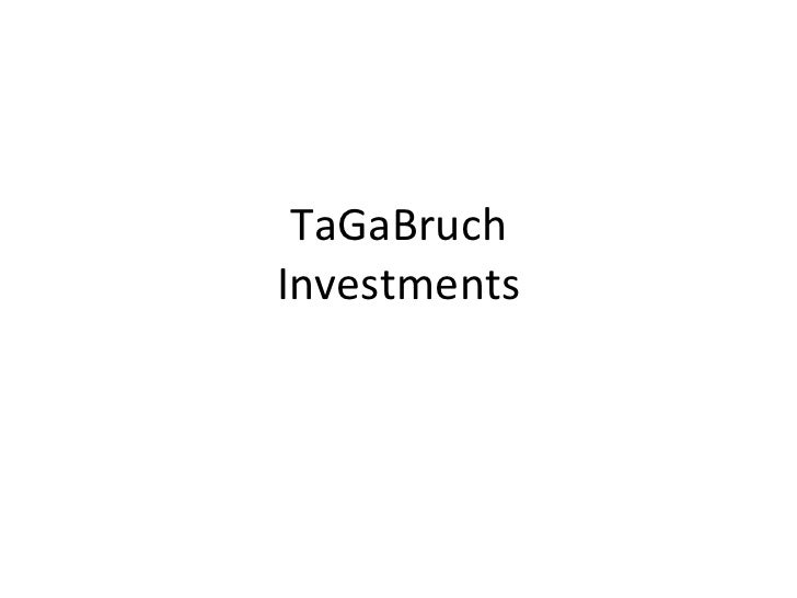 TaGaBruch Investments