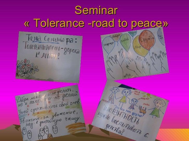 Seminar   «  Tolerance  - road to peace »