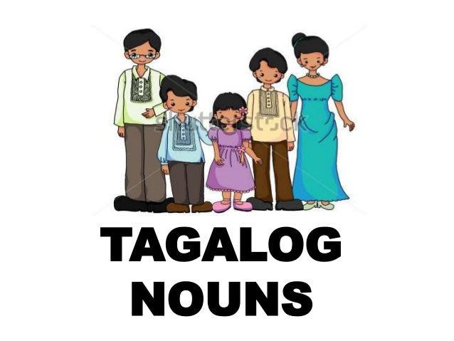 TAGALOG NOUNS