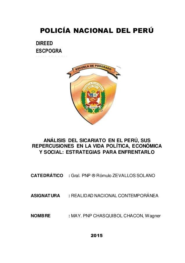 POLICÍA NACIONAL DEL PERÚ ANÁLISIS DEL SICARIATO EN EL PERÚ, SUS REPERCUSIONES EN LA VIDA POLÍTICA, ECONÓMICA Y SOCIAL: ES...