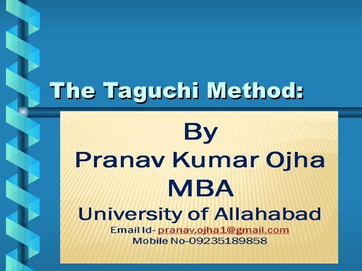 The Taguchi Method: