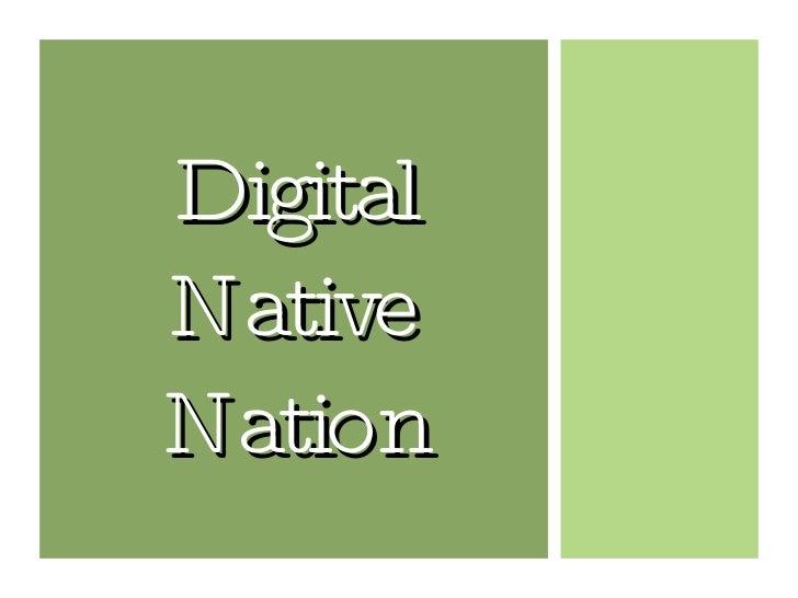 Digital Native Nation