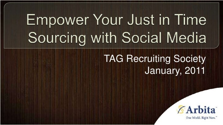 Tag empower your just in time sourcing with social media