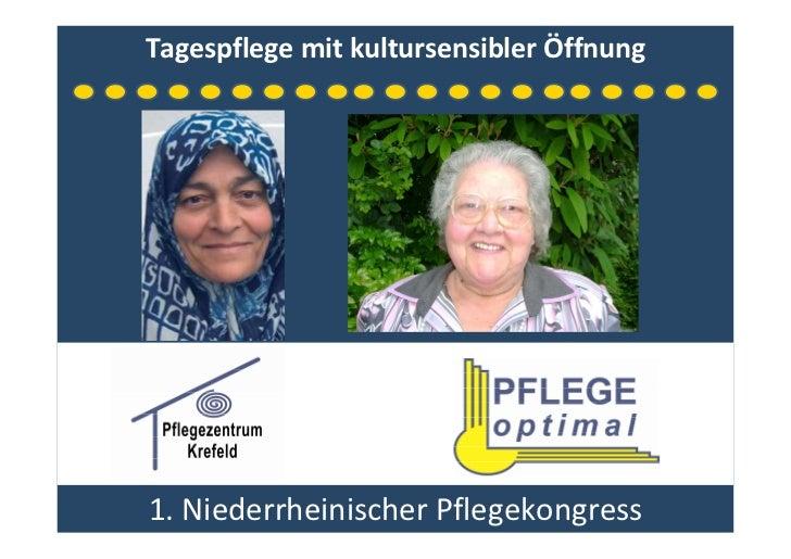 Tagespflege mit kultursensibler Öffnung     1. Niederrheinischer Pflegekongress
