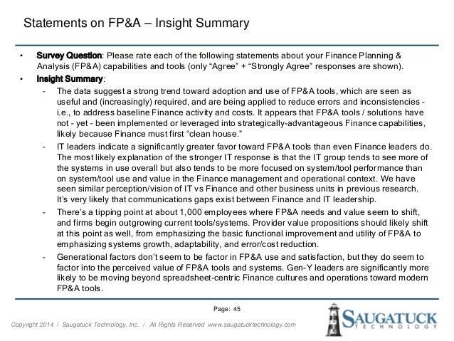 Copyright 2014 ǀ Saugatuck Technology, Inc. ǀ All Rights Reserved www.saugatucktechnology.com Statements on FP&A – Insight...