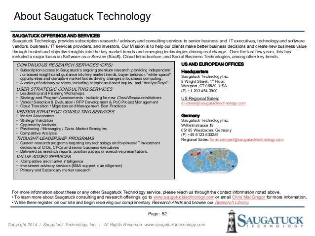 Copyright 2014 ǀ Saugatuck Technology, Inc. ǀ All Rights Reserved www.saugatucktechnology.com About Saugatuck Technology P...