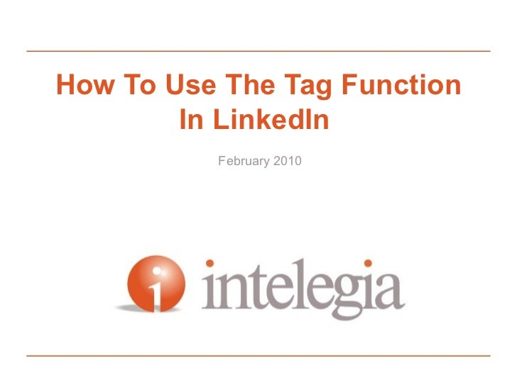 How To Use The Tag Function In Linkedin  Tutorial February 2010