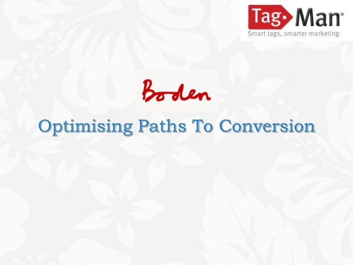 Optimising Paths To Conversion