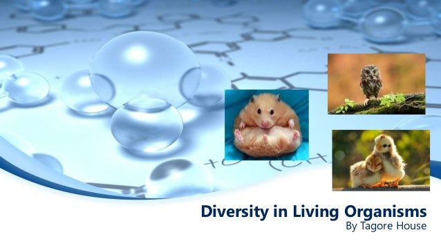 Diversity in Living Organisms By Tagore House
