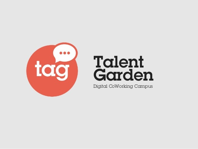 Talent GardenDigital CoWorking Campus