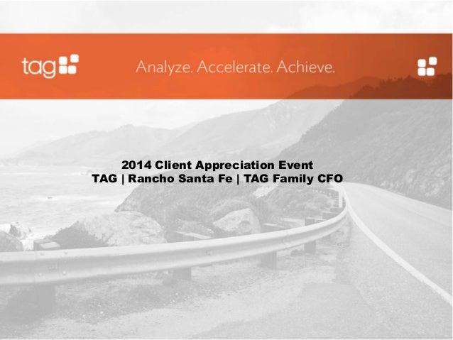 2014 Client Appreciation Event  TAG | Rancho Santa Fe | TAG Family CFO