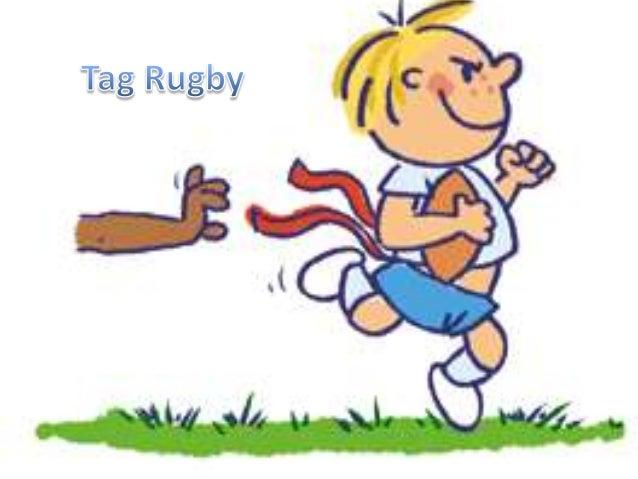 O que é o Tag Rugby?Ataque•   A bola pode ser transportada livremente nas mãos, ou passada para o lado ou para trás    (em...