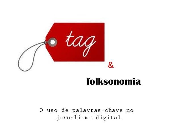 folksonomia & O uso de palavras-chave no jornalismo digital