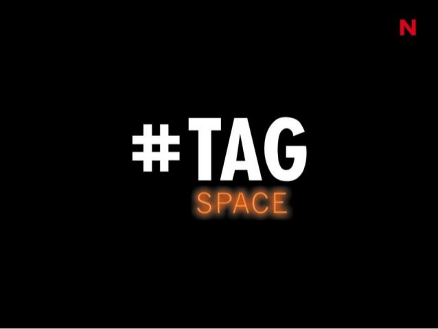 Tag Space