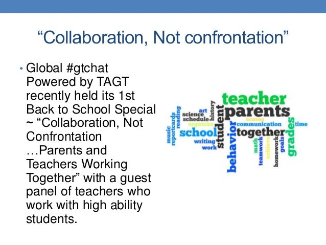 parents and teachers working together Parent-teacher interactions: engaging with parents and carers michelle ellis graeme lock parents and teachers work together however, in practice, there are and working together) or a non-collaborative practice (emotive behaviours.