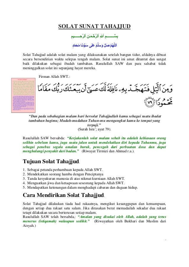 SOLAT SUNAT TAHAJJUD  Solat Tahajjud adalah solat malam yang dilaksanakan setelah bangun tidur, afdalnya dibuat secara ber...