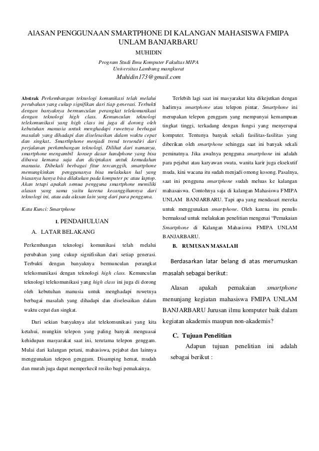 AlASAN PENGGUNAAN SMARTPHONE DI KALANGAN MAHASISWA FMIPA UNLAM BANJARBARU MUHIDIN Program Studi Ilmu Komputer Fakultas MIP...