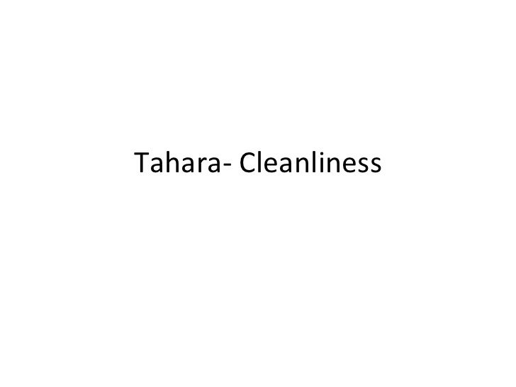Tahara- Cleanliness