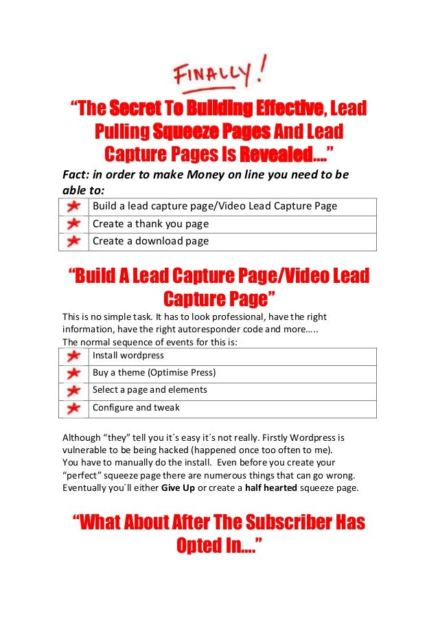 """The Secret To Building Effective, Lead     Pulling Squeeze Pages And Lead      Capture Pages Is Revealed….""Fact: in order..."
