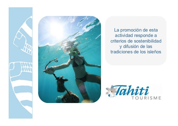 Presentation for the best active tourism product competition in 2010 - Office de tourisme tahiti ...
