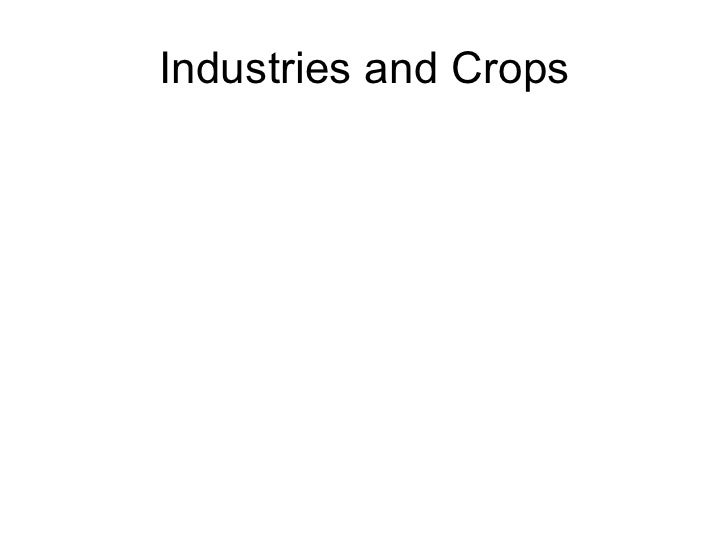 Industries and Crops