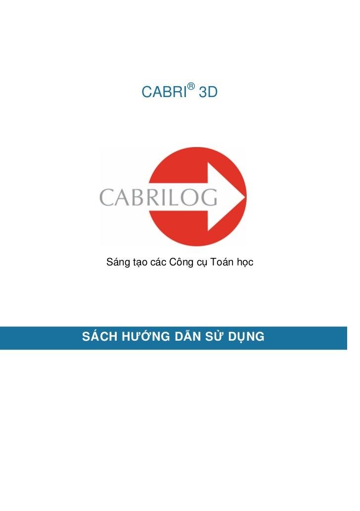 CABRI® 3D  Sáng t o các Công c Toán h cSÁCH HƯ NG D N S         D NG