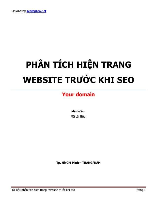 Upload by seotopten.net           PHÂN TÍCH HIỆN TRANG         WEBSITE TRƯỚC KHI SEO                                      ...