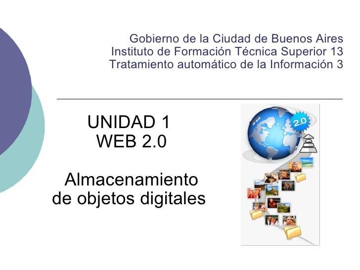 Gobierno de la Ciudad de Buenos Aires Instituto de Formación Técnica Superior 13 Tratamiento automático de la Información ...