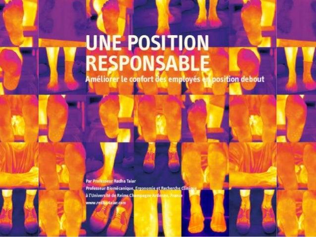 Par Professeur Redha Taiar Professeur Bioméchanique à l'Université de Reims, France UNE POSITION RESPONSABLE Améliorer le ...