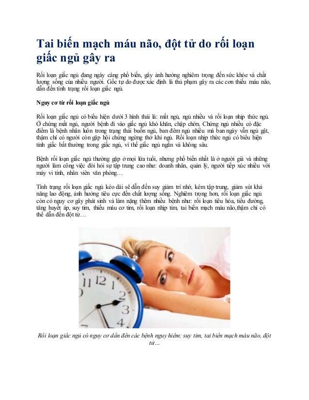 Tai biến mạch máu não, đột tử do rối loạn giấc ngủ gây ra Rối loạn giấc ngủ đang ngày càng phổ biến, gây ảnh hưởng nghiêm ...