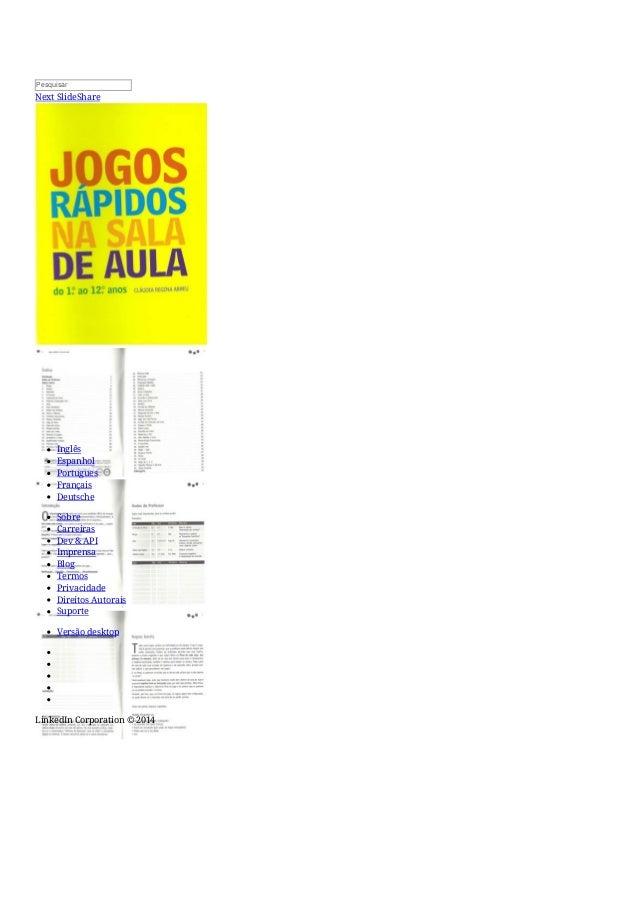 Pesquisar  Next SlideShare  Inglês  Espanhol  Portugues  Français  Deutsche  Sobre  Carreiras  Dev & API  Imprensa  Blog  ...