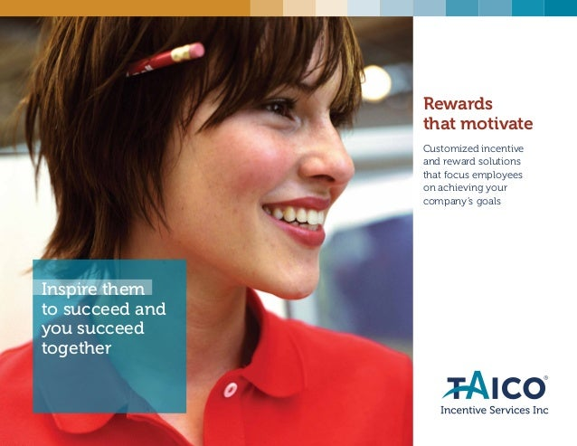 Customized incentive and reward solutions that focus employees on achieving your company's goals Inspire them to succeed a...