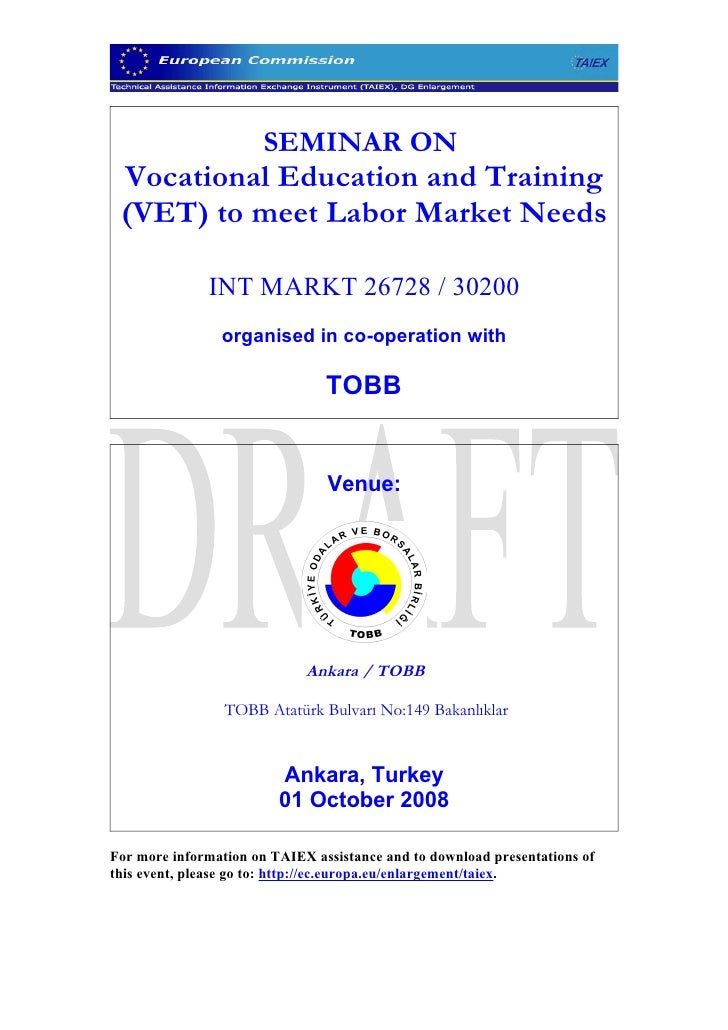 SEMINAR ON  Vocational Education and Training  (VET) to meet Labor Market Needs                INT MARKT 26728 / 30200    ...
