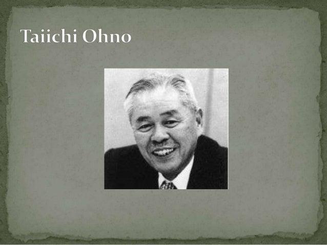 """Taiichi Ohno fue el ingeniero que diseñó el sistema de producción """"Toyota just in time"""" (JIT) dentro del sistema de produc..."""