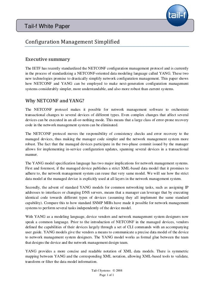 Tail-f White Paper  ConfigurationManagementSimplified   Executivesummary The IETF has recently standardized the NE...