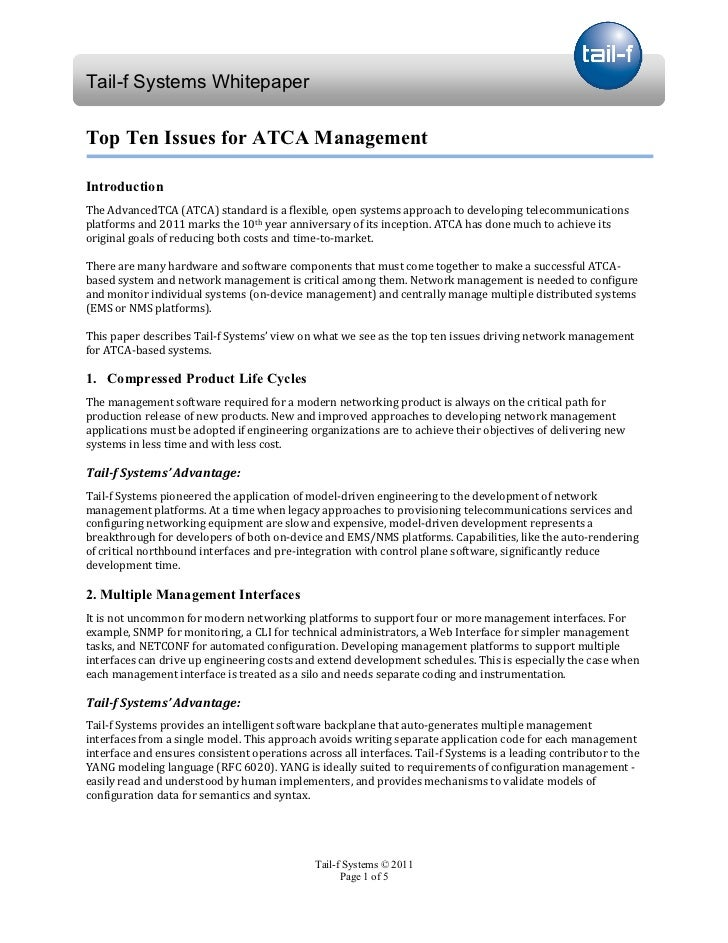 Tail-f Systems WhitepaperTop Ten Issues for ATCA ManagementIntroductionThe AdvancedTCA (ATCA) standard is a flexible, open...