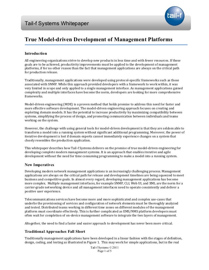 Tail-f Systems WhitepaperTrue Model-driven Development of Management PlatformsIntroductionAll engineering organizations st...