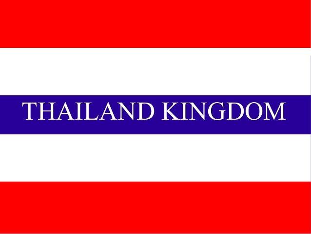 THAILAND KINGDOMKingdom of Thailand