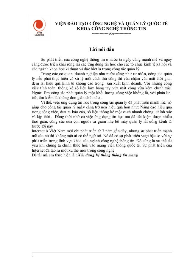 VIỆN ĐÀO TẠO CÔNG NGHỆ VÀ QUẢN LÝ QUỐC TẾ KHOA CÔNG NGHỆ THÔNG TIN -------------o0o------------- Lời nói đầu Sự phát triển...
