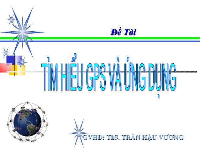Đề Tài  GVHD: ThS. TRẦN HẬU VƯƠNG