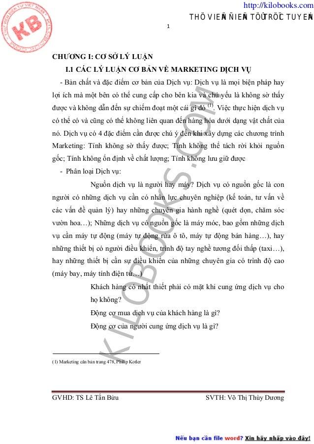 http://kilobooks.com THÖ VIEÄN ÑIEÄN TÖÛ TRÖÏC TUYEÁN 1   CHƯƠNG I: CƠ SỞ LÝ LUẬN I.1 CÁC LÝ LUẬN CƠ BẢN VỀ MARKETING DỊ...