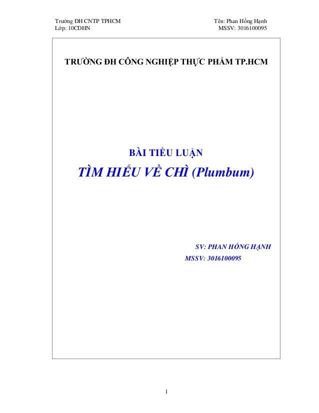 Trường ĐH CNTP TPHCM Tên: Phan Hồng Hạnh Lớp: 10CDHN MSSV: 3016100095 1 TRƯỜNG ĐH CÔNG NGHIỆP THỰC PHẨM TP.HCM BÀI TIỂU LU...