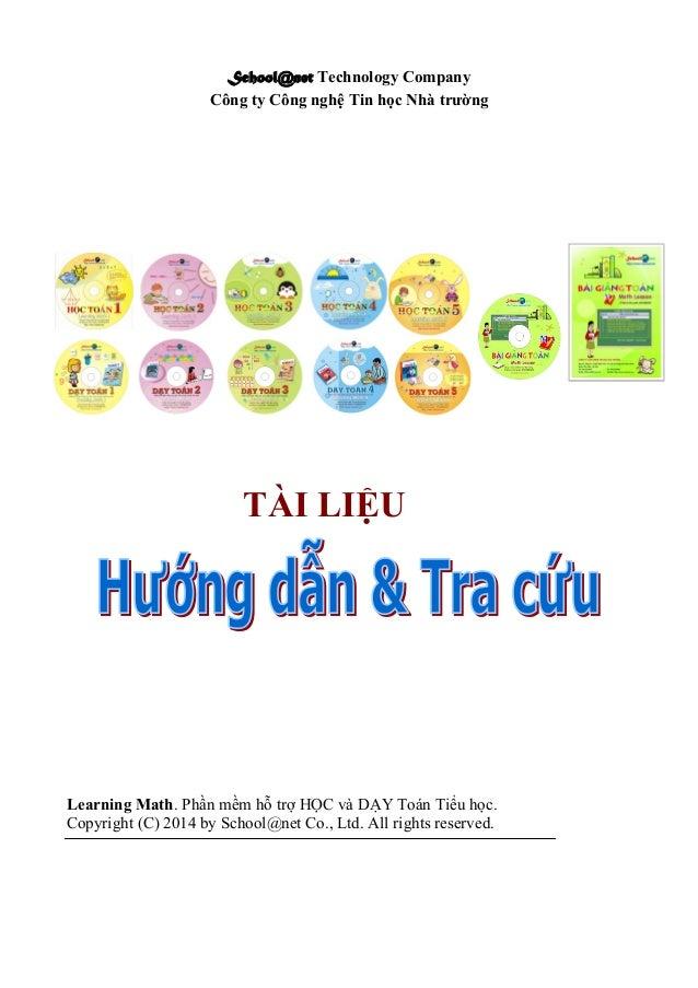 School@net Technology Company Công ty Công nghệ Tin học Nhà trường Learning Math. Phần mềm hỗ trợ HỌC và DẠY Toán Tiểu học...