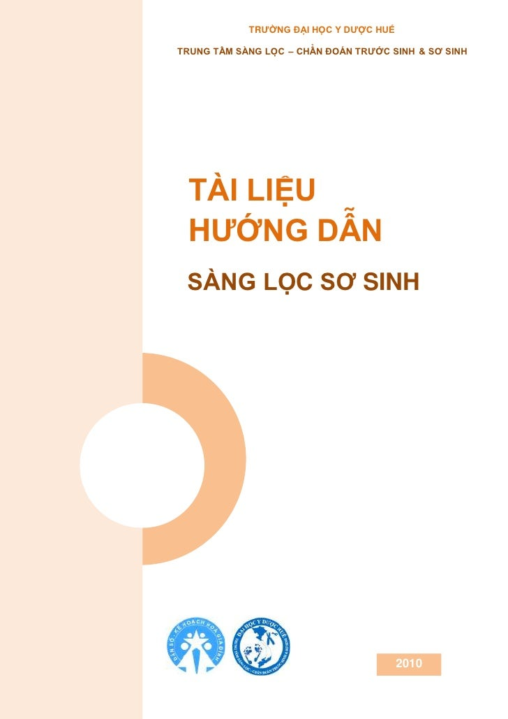 TRƯỜNG ĐẠI HỌC Y DƯỢC HUẾ              ̀            ̉ TRUNG TÂM SANG LỌC – CHÂN ĐOAN TRƯƠC SINH & SƠ SINH            ...