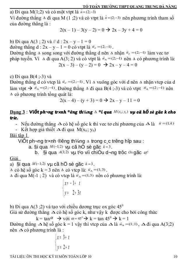 TỔ TOÁN TRƯỜNG THPT QUANG TRUNG ĐÀ NẴNG a) Đi qua M(1;2) và có một vtpt là (2; 3)n = − r Vì đường thẳng ∆ đi qua M (1 ;2) ...