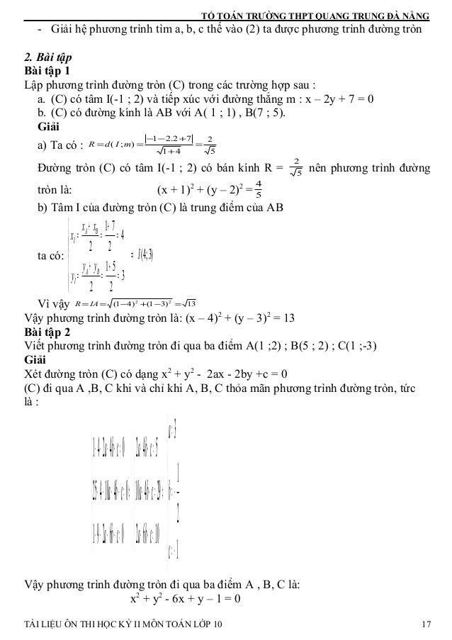 TỔ TOÁN TRƯỜNG THPT QUANG TRUNG ĐÀ NẴNG - Giải hệ phương trình tìm a, b, c thế vào (2) ta được phương trình đường tròn 2. ...