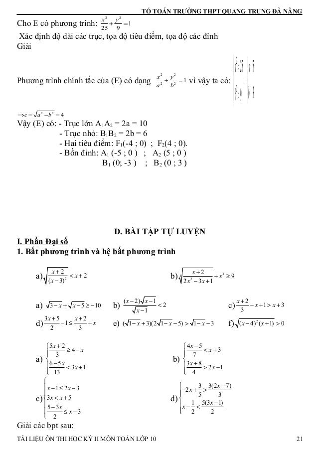 TỔ TOÁN TRƯỜNG THPT QUANG TRUNG ĐÀ NẴNG Cho E có phương trình: 1 925 22 =+ yx Xác định độ dài các trục, tọa độ tiêu điểm, ...