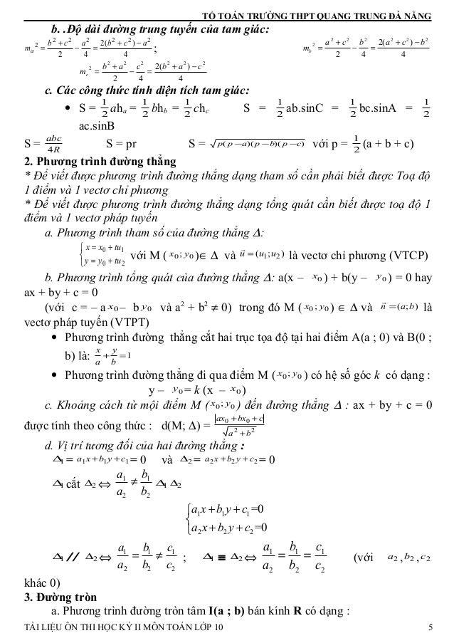 TỔ TOÁN TRƯỜNG THPT QUANG TRUNG ĐÀ NẴNG b. .Độ dài đường trung tuyến của tam giác: 4 )(2 42 222222 2 acbacb ma −+ =− + = ;...