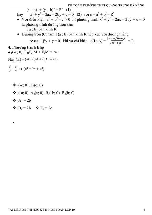 TỔ TOÁN TRƯỜNG THPT QUANG TRUNG ĐÀ NẴNG (x – a)2 + (y – b)2 = R2 (1) hay x2 + y2 – 2ax – 2by + c = 0 (2) với c = a2 + b2 –...